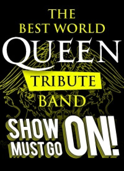 QUEEN TRIBUTE - SHOW MUST GO ON